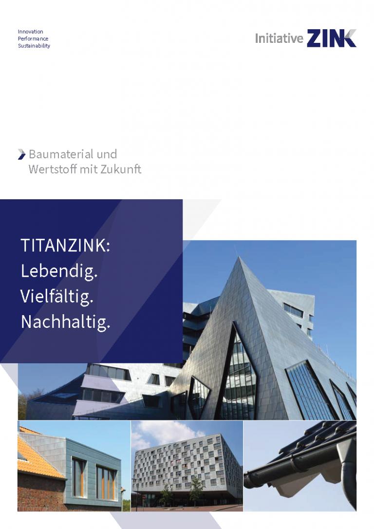 Neue Themenbroschüre Titanzink der Initiative ZINK